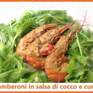 GAMBERONI IN SALSA DI COCCO E CURRY